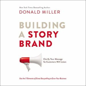 cover art for donald miller's building a storybrand book which can help any small business in plattsburgh